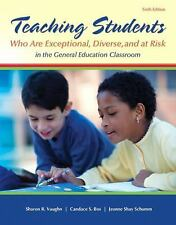 Teaching Students Who Are Exceptional, Diverse, and at Risk in the General...