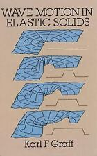 Dover Books on Physics: Wave Motion in Elastic Solids by Karl F. Graff (1991,...