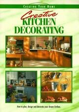 Creative Kitchen Decorating: A Recipe Book of Fabulous Design and Deco-ExLibrary