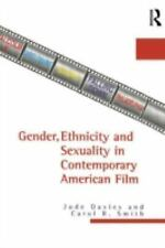 Gender, Ethnicity, and Sexuality in Contemporary American Film by Jude Davies...