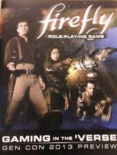 FIREFLY Gaming in the 'Verse RPG Gen Con 2013 PREVIEW Roleplaying game Softcover