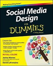 Social Media Design for Dummies by Janine Warner and David LaFontaine (2014,...