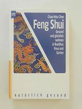Chao Hsiu Chen Feng Shui Gesund und glücklich wohnen in Buddhas Haus und Garten
