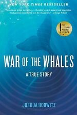 War of the Whales : A True Story by Joshua Horwitz (2015, Pape (FREE 2DAY SHIP)