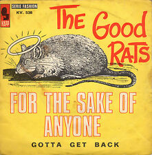 GOOD RATS for the sake of anyone / gotta get back 45RPM KAPP France