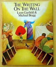 The Writing on the Wall by Leon Garfield and Michael Bragg 1983 HC DJ 1st Print.