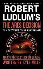 Robert Ludlum's(TM) The Ares Decision (A Covert-One Novel)-ExLibrary