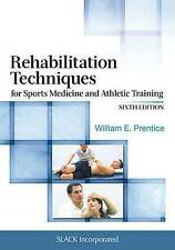 Rehabilitation Techniques for Sports Medicine and Athletic Training by...