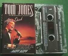 Tom Jones After Dark inc Try A Little Tenderness + Cassette Tape - TESTED