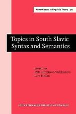 1999-03-15, Topics in South Slavic Syntax and Semantics (Current Issues in Lingu