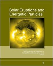 Solar Eruptions and Energetic Particles (Geophysical Monograph Series)