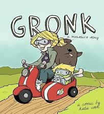 Gronk : A Monster's Story by Katie Cook and Kevin Minor (2015, Paperback)