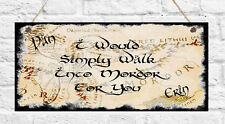 Personalised Plaque Lord of the Rings Hobbit Walk into Mordor Love Birthday Gift
