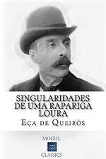 Singularidades de Uma Rapariga Loura by Jose Maria de Eça de Queirós (2015,...
