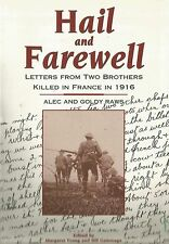 Hail and Farewell - Alec and Goldy Raws (Pb1995) two brothers killed France 1916