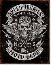 Speed Junkies Moto Club TIN SIGN metal hotrod motorcycle bar garage poster  2053