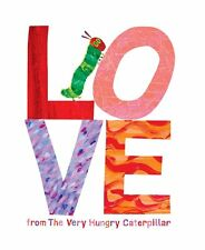 Love from The Very Hungry Caterpillar by Eric Carle [ Format:Hardcover ] NEW VBK