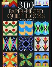 300 Paper-Pieced Quilt Blocks by Carol Doak (2004, Mixed Media)
