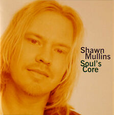 CD - Shawn Mullins - Soul's Core - #A1209