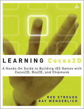 Learning Cocos2D: A Hands-on Guide to Building IOSGames with Cocos2D, Box2D,...