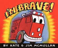 I'm Brave! by Kate McMullan c2014, Hardcover, Ships Free