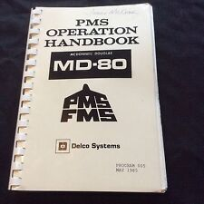 VINTAGE MD 80 MCDONNELL DOUGLAS PMS OPERATION HANDBOOK PMS FMS DELCO MANUAL