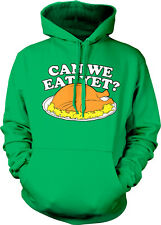 Can We Eat Yet Turkey Meal Funny Humor Joke Thanksgiving Holiday Hoodie Pullover