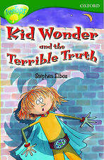 NEW  KID WONDER and the TERRIBLE TRUTH(stage 12 TREETOPS)  Oxford reading Tree