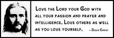 Wall Quote - JESUS CHRIST - Love the Lord Your God with All Your Passion and Pra