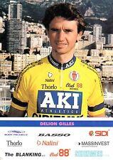 CYCLISME carte cycliste DELION GILLES équipe AKI GIPIEMME