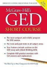 McGraw-Hill's GED Short Course : The Most Compact and Reliable Program for GED S
