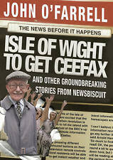 Isle of Wight to get Ceefax: And Other Groundbreaking Stories from Newsbiscuit,V