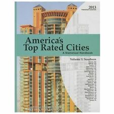 America's Top-Rated Cities, 2013: South (America's Top Rated Cities: a Statistic