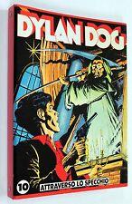 DYLAN DOG n. 10 ATTRAVERSO LO SPECCHIO Quadernone Anelli Auguri Mondadori 1992