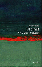 Design: A Very Short Introduction (Very Short Introductions), Heskett, John, New