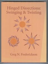 Hinged Dissections: Swinging and Twisting - Greg N. Frederickson - Cambridge HC