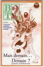 BT 2 BIBLIOTHEQUE DE TRAVAIL N°141 POEMES D'ADOLESCENTS/REVUE/PEDAGOGIQUE