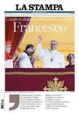 La Stampa FRANCESCO - 14 marzo 2013 - l'ascesa di Papa Francesco