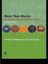 More Than Words: Introduction to Communication, Richard Dimbleby, Graeme Burton