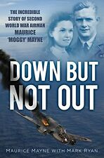 MAURICE MAYNE __ DOWN BUT NOT OUT__ BRAND NEW __ FREEPOST UK