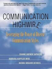 Communication Highwire: Leveraging The Power Of Diverse Communication Styles
