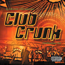 DJ Crunk Mix Club Crunk: Continuous Mix CD