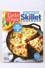 Taste of Home Ultimate Skillet Cookbook : From Cast-Iron Classics to Speedy Stov