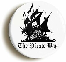 THE PIRATE BAY BADGE BUTTON PIN (1inch/25mm diameter) PUNK ANARCHY GEEK CHIC