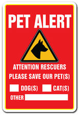 PET ALERT Sign save our pets rescue fire firefighter police rescue dogs cats