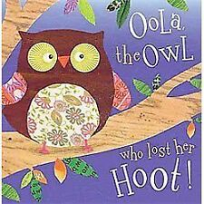 OOLA THE OWL WHO LOST HER HOOT! (Brand New Paperback) Tim Bugbird