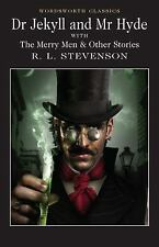 Classics Library: Dr Jekyll and Mr Hyde with the Merry Men and Other Stories...