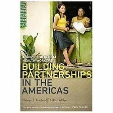 Building Partnerships in the Americas: A Guide for Global Health Worke-ExLibrary
