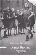 Agnes Browne ragazza - Brendan O'Carroll,  2009,  Neri Pozza