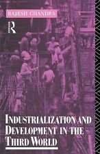 Rajesh Chandra Industrialization and Development in the Third World (Routledge I
